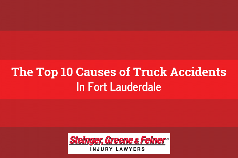 The Top 10 Causes of Truck Accidents In Fort Lauderdale