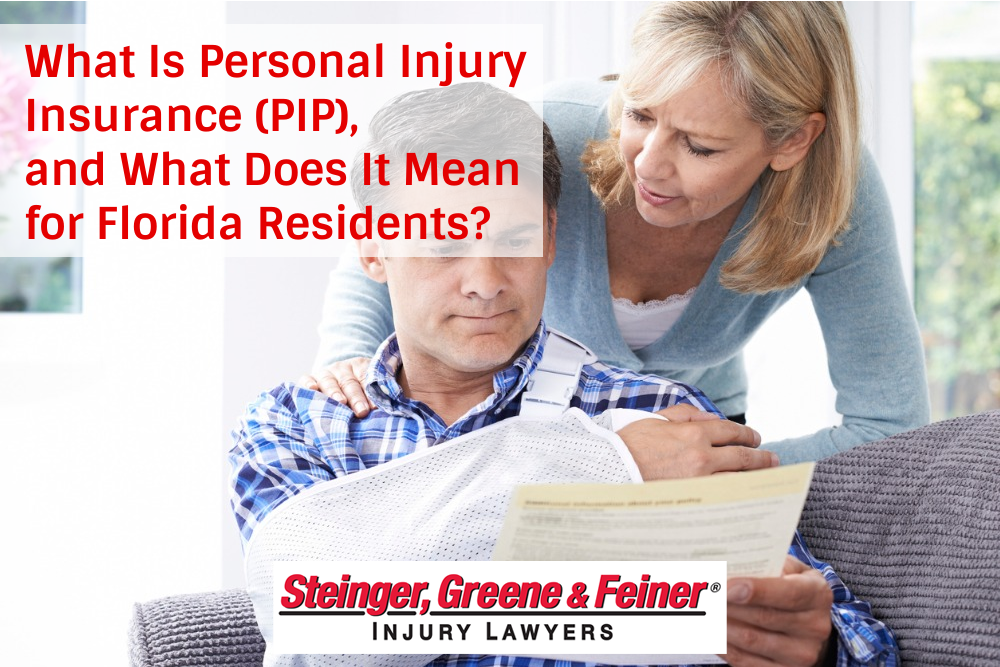 What Is Personal Injury Insurance (PIP), and What Does It Mean for Florida Residents